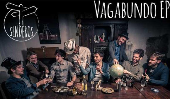 Banda Senderos – Vagabundo EP